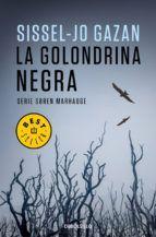 LA GOLONDRINA NEGRA (UN CASO DE SOREN MARHAUGE 2)