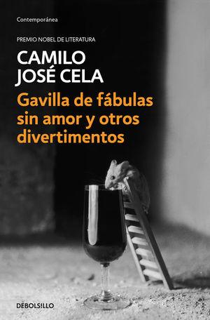 GAVILLA DE FABULAS SIN AMOR Y OTROS DIVERTIMENTOS