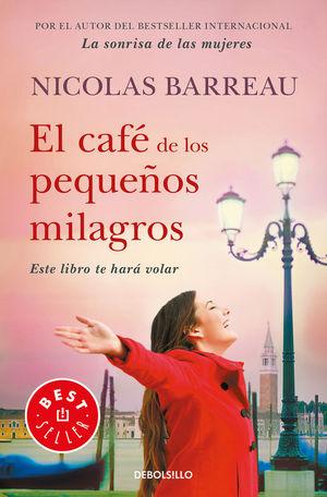EL CAFE DE LOS PEQUEÑOS MILAGROS
