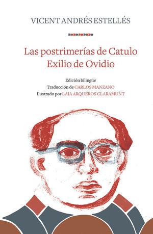 LAS POSTRIMERÍAS DE CATULO/EXILIO DE OVIDIO