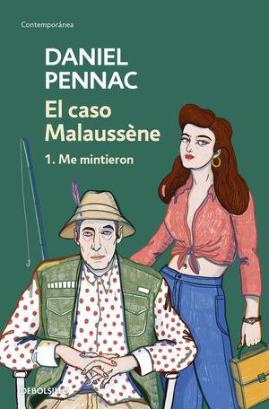 EL CASO MALAUSSÉNE 1. ME MINTIERON