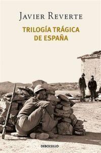 TRILOGÍA TRÁGICA DE ESPAÑA (3 VOLS.)