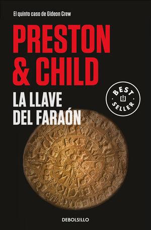 GIDEON CREW 5. LA LLAVE DEL FARAÓN