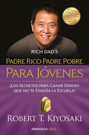 PADRE RICO, PADRE POBRE PARA JÓVENES RICH DAD'S