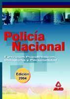 POLICÍA NACIONAL. EJERCICIOS PSICOTÉCNICOS, ORTOGRAFÍA Y PERSONALIDAD