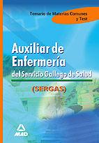 AUXILIAR DE ENFERMERÍA DEL SERVICIO GALLLEGO DE SALUD. TEMARIO Y TEST MATERIAS C