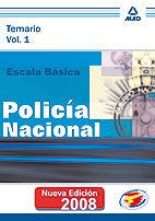 ESCALA BÁSICA DE POLICÍA NACIONAL. TEMARIO. VOLUMEN I