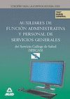 AUXILIARES DE FUNCIÓN ADMINISTRATIVA Y PERSONAL DE SERVICIOS GENERALES DEL SERVI