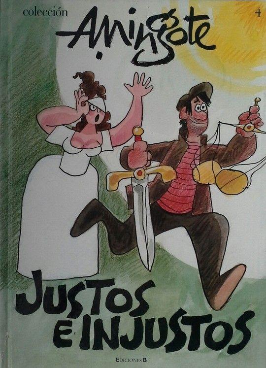 JUSTOS E INJUSTOS