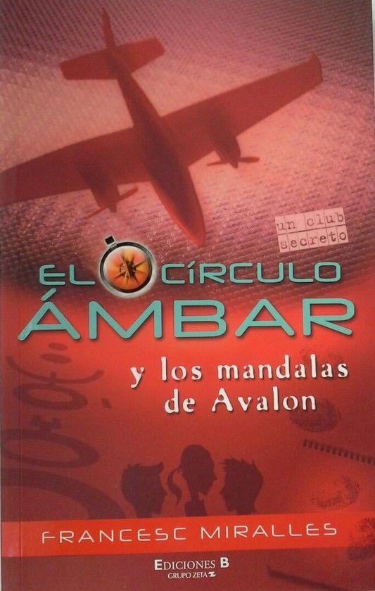 EL CIRCULO AMBAR Y LOS MANDALAS DE AVALON