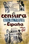 LA CENSURA CINEMATOGRAFICA EN ESPAÑA