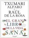 EL GRAN LIBRO DE LA VIDA SANA