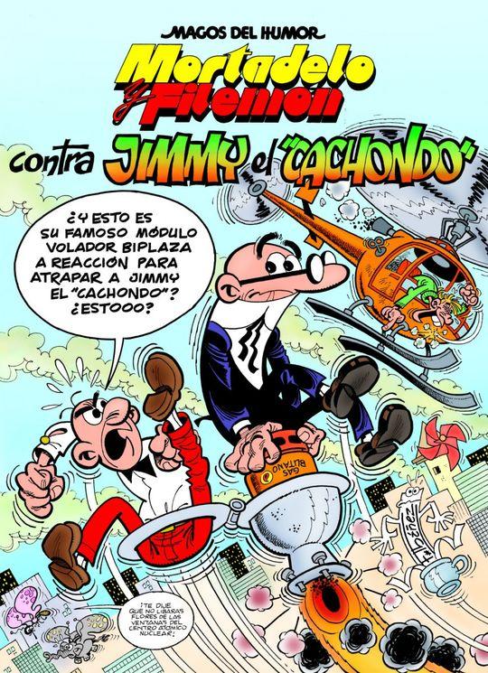 MAGOS DEL HUMOR MORTADELO Y FILEMON Nº 166: CONTRA JIMMY EL CACHONDO