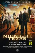 MIDNIGHT, TEXAS. ENCRUCIJADA A MEDIANOCHE