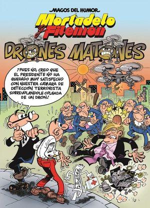 MAGOS DEL HUMOR MORTADELO Nº 185: LOS DRONES MATONES