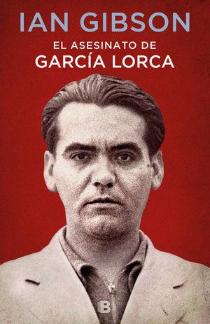 EL ASESINATO DE GARCIA LORCA