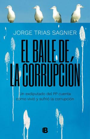EL BAILE DE LA CORRUPCION