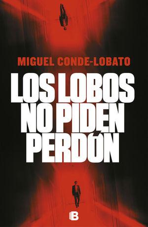 LOS LOBOS NO PIDEN PERDON