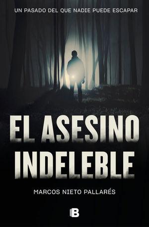 EL ASESINO INDELEBLE