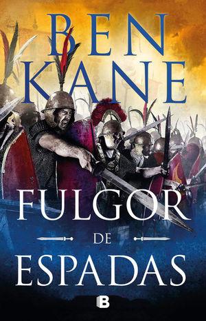 LA GUERRA DE LOS IMPERIOS 2. FULGOR DE ESPADAS