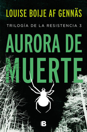 AURORA DE MUERTE (TRILOGIA DE LA RESISTENCIA 3)