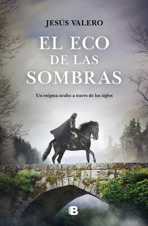 EL ECO DE LAS SOMBRAS (LA LUZ INVISIBLE 2)