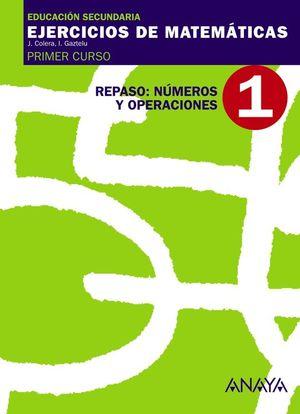 1. REPASO: NÚMEROS Y OPERACIONES.