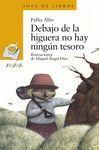 DEBAJO DE LA HIGUERA NO