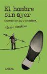 EL HOMBRE SIN AYER