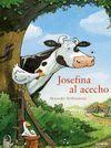 JOSEFINA AL ACECHO