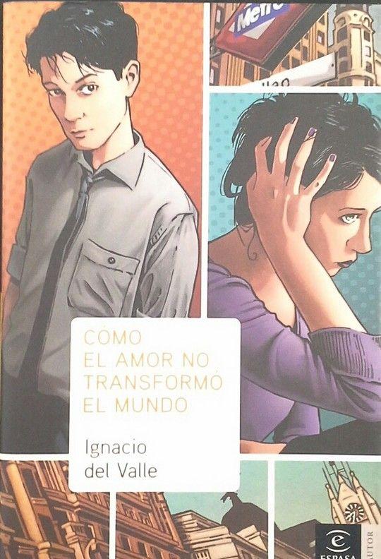 COMO EL AMOR NO TRANSFORMO EL MUNDO