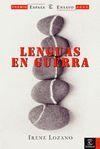 LENGUAS EN GUERRA (P.ESPASA ENSAYO 2005)