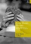 ALGO HABRÁ HECHO