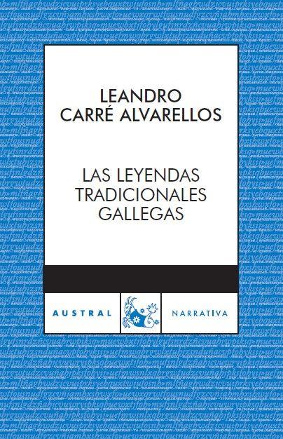 LEYENDAS TRADICIONALES GALLEGAS