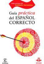GUIA PRACTICA DEL ESPAÑOL CORRECTO