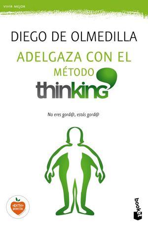 ADELGAZA CON EL MÉTODO THINKING