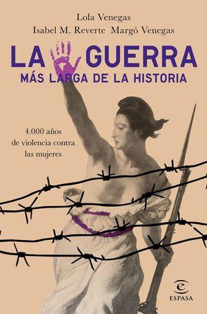 LA GUERRA MAS LARGA DE LA HISTORIA