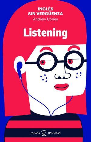 INGL�S SIN VERGUENZA: LISTENING