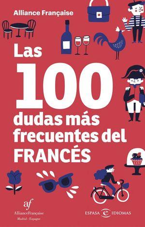 LAS 100 DUDAS M�S FRECUENTES DEL FRANC�S