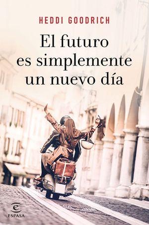 EL FUTURO ES SIMPLEMENTE UN NUEVO DIA