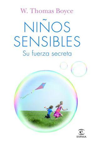 NIÑOS SENSIBLES. SU FUERZA SECRETA