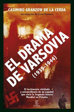 EL DRAMA DE VARSOVIA (1939-1944)