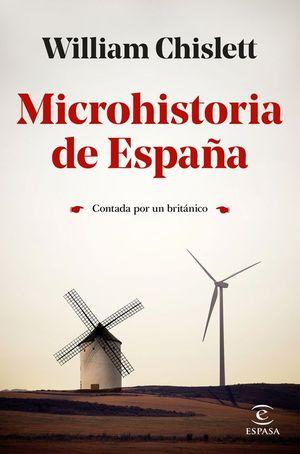 MICROHISTORIA DE ESPAÑA CONTADA POR UN BRITÁNICO