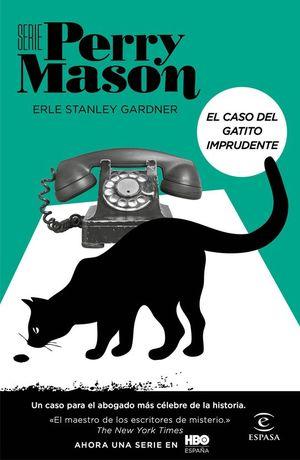 SERIE PERRY MASON 5. EL CASO DEL GATITO IMPRUDENTE