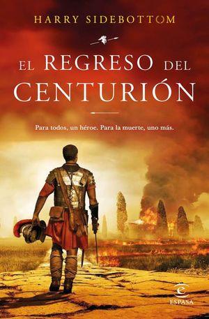 EL REGRESO DEL CENTURIÓN