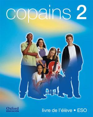 COPAINS 2. PACK (LIVRE DE L'ÉLÈVE + CD-AUDIO)