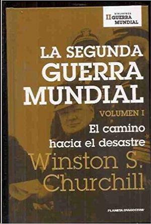 LA SEGUNDA GUERRA MUNDIAL VOLUMEN I