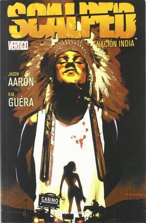 SCALPED Nº1: NACION INDIA