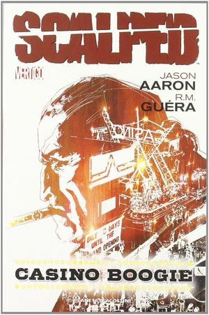 SCALPED Nº2: CASION BOOGIE