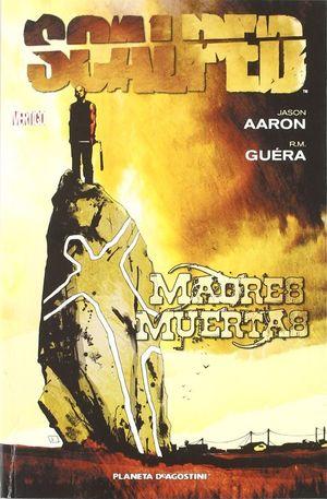 SCALPED Nº3: MADRES MUERTAS